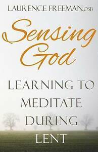 Sensing-God-Learning-to-Meditate-During-Lent-by-Freeman-Laurence-Paperback