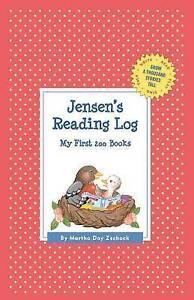 Jensen's Reading Log: My First 200 Books (Gatst) by Zschock, Martha Day -Hcover