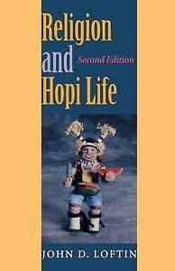 Religion and Hopi Life, John D. Loftin
