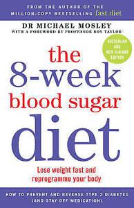 8-Week Blood Sugar Diet, The ' Michael Mosley