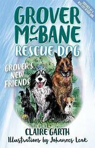 Grover-McBane-Rescue-Dog-Grover-039-s-New-Friends-Book-2-by-Claire-Garth