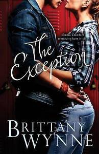 The Exception by Wynne, Brittany -Paperback