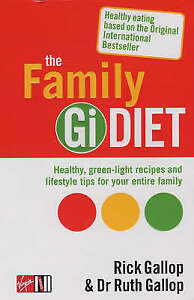 The GI Diet The Easy Healthy Way to Permanent Weight Loss Rick Gallop - Croydon, United Kingdom - The GI Diet The Easy Healthy Way to Permanent Weight Loss Rick Gallop - Croydon, United Kingdom