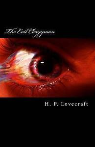 The Evil Clergyman by Lovecraft, H. P. -Paperback