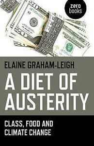 A Diet of Austerity, Elaine Graham-Leigh