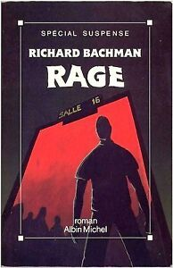 KING, Stephen (alias Bachman) - Rage