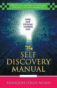 The Self Discovery Manual by Ngwa, Ansandoh Louis -Paperback