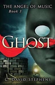 Ghost by Stephens, C. David -Paperback