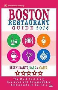 Boston Restaurant Guide 2016 Best Rated Restaurants in Boston -  by Jones Rose F