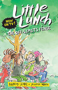 Off-Limits Fence, The 'Little Lunch Danny Katz