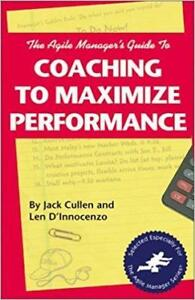 Agile Manager's Guide to Coaching to Maximize Performance