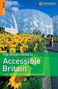"""""""NEW"""" The Rough Guide to Accessible Britain, Rough Guides, Book"""