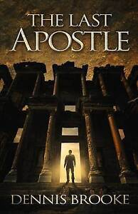 The Last Apostle Brooke, Dennis -Paperback