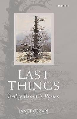 Last Things: Emily Brontë's Poems: Emily Bronte's Poems, Janet Gezari, Good Book