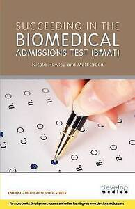 Succeeding in the Biomedical Admissions Test (BMAT) (Entry to Medical-ExLibrary