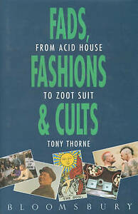 Fads, Fashions and Cults, Thorne, Tony, Very Good Book