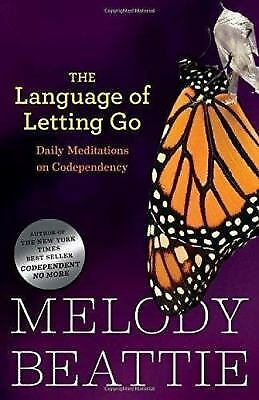 The Language Of Letting Go: Daily Meditations For Codependents (hazelden...