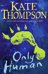 Good, Only Human: Missing Link 2, Thompson, Kate, Book