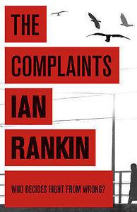 The Complaints, Ian Rankin, New Paperback