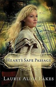 The-Midwives-Hearts-Safe-Passage-A-Novel-2-by-Laurie-Alice-Eakes-2012