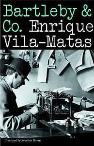 NEW Bartleby & Co. by Enrique Vila-Matas