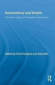 Accountancy and Empire: The British Legacy of Professional-ExLibrary