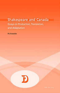 Shakespeare And Canada Knowles  Ric 9789052019895