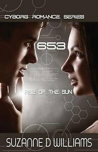 653: Rise of the Sun by Williams, Suzanne D. -Paperback