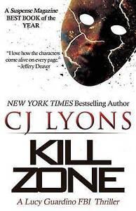 Kill Zone: A Lucy Guardino FBI Thriller (Lucy Guardino FBI Thrillers)