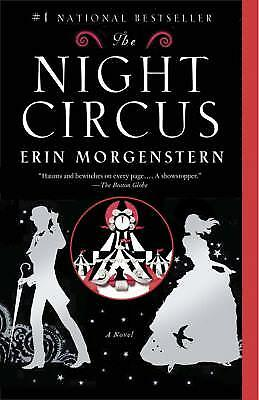 The Night Circus by Morgenstern, Erin