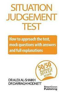 Situation Judgement Test How Approach Test Mock Ques by Al-Shaikh Dr Alex