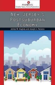 New Jersey's Postsuburban Economy by Hughes, James W. -Paperback
