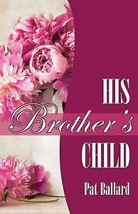 His Brother's Child by