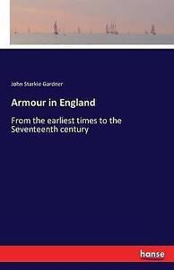 Armour-in-England-by-Gardner-John-Starkie-Paperback