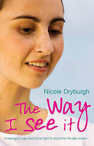 The Way I See It, Dryburgh, Nicole, 0340956925, Very Good Book