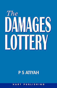 Very Good, The Damages Lottery, Atiyah, P. S., Book