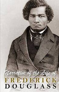 NEW Narrative of the Life of Frederick Douglass by Frederick Douglass