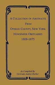 A Collection of Abstracts from Otsego County, New York, Newspaper Obituaries, 18