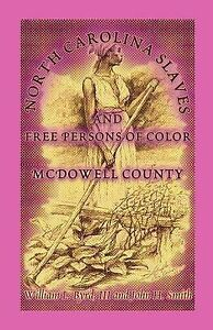 NEW-North-Carolina-Slaves-And-Free-Persons-Of-Color-McDowell-County