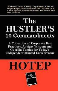 NEW The Hustler's 10 Commandments by HOTEP