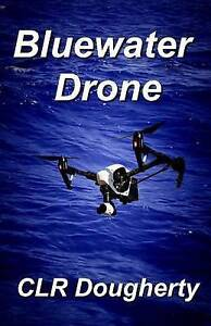 Bluewater-Drone-by-Dougherty-C-L-R-Paperback