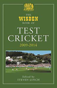 Lynch Steven-Wisden Book Of Test Cricket 2009 - 2014  BOOKH NEW
