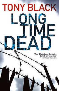 Long Time Dead (Gus Dury 4),Black, Tony,New Book mon0000054856