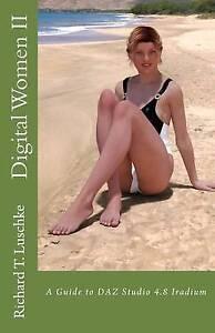 Digital-Women-II-A-Guide-to-Daz-Studio-4-8-Iradium-by-Luschke-Richard-T