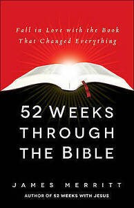 52 Weeks Through Bible Fall in Love Book That Chang by Merritt James -Paperback