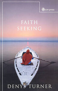 NEW Faith Seeking by Dennis Turner
