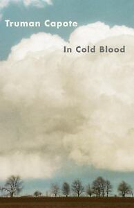 cold blood essay - Stanley Kauffmann on Truman Capote s In Cold Blood ...