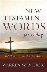 Wiersbe-New Testament Words For Today  BOOK NEW