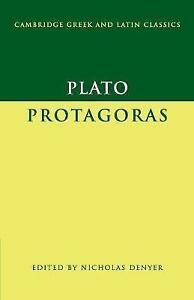 Plato: IProtagoras/I (Cambridge Greek and Latin Classics), Very Good Condition B