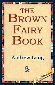NEW The Brown Fairy Book by Andrew Lang